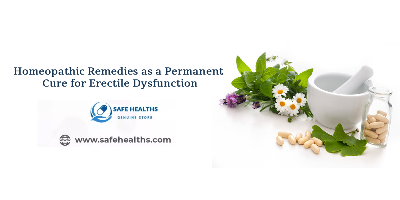 Homeopathic Remedies as a Permanent Cure for Erectile Dysfunction