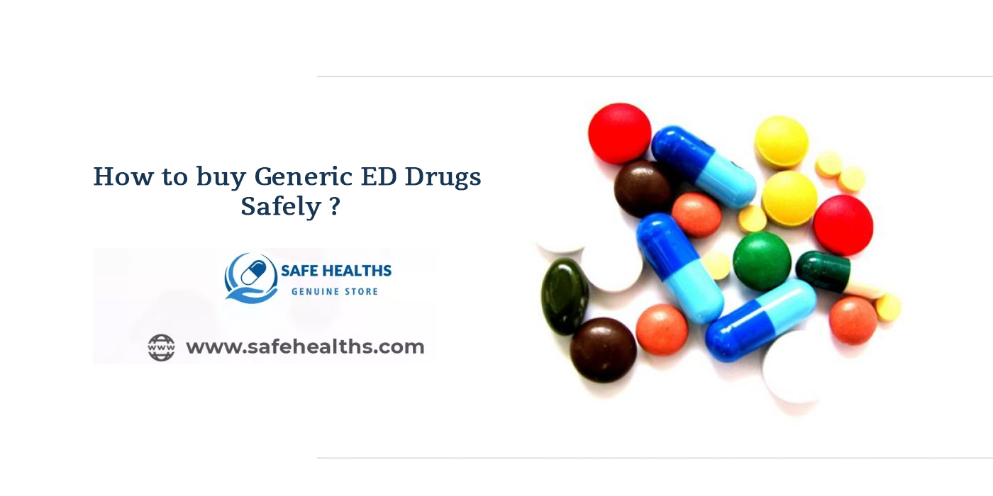 How to buy generic ed drugs safely