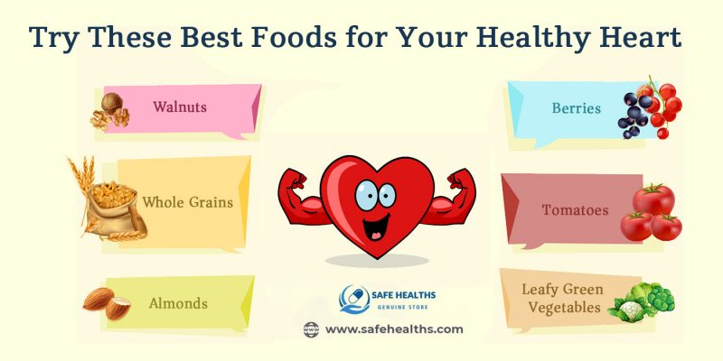 Try These Best Foods for Your Healthy Heart
