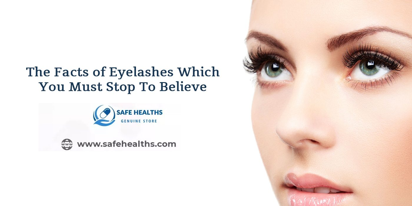 The Facts of Eyelashes Which You Must Stop To Believe