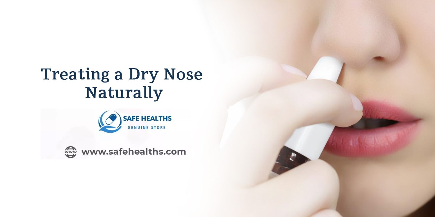 Treating a Dry Nose Naturally