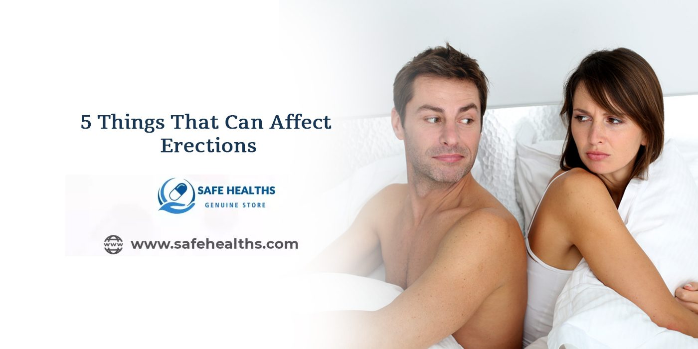 5 Things That Can Affect Erections